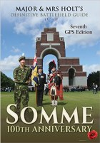 Major & Mrs Holt's Battlefield Guide to the Somme 100th Anniversary