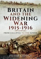 Britain And The Widening War 1915-1916