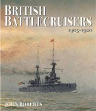 British Battlecruisers : 1905 - 1920