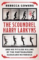 The Scoundrel Harry Larkyns