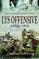Lys Offensive April 1918