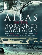 Atlas of the Normandy Campaign