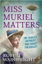 Miss Muriel Matters