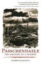 Passchendaele The Anatomy Of A Tragedy