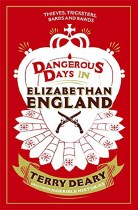 Dangerous Days in Elizabethan England