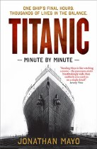 Titanic Minute By Minute