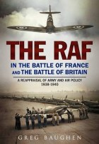 The RAF In The Battle Of France And The Battle of Britain