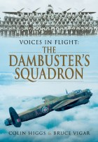 Voices In Flight: The Dambuster's Squadron
