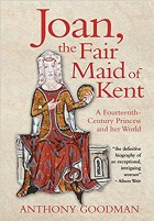 Joan The Fair Maid of Kent