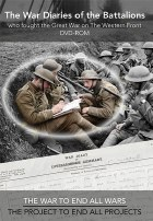 The War Diaries of the Battalions Who Fought The Great War on the Western Front