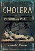 Cholera: The Victorian Plague