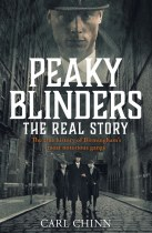 Peaky Blinders: The Real Story