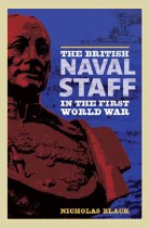 The British Naval Staff In The First World War