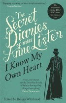 The Secret Diaries of Anne Lister Volume 1