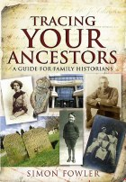 Tracing Your Ancestors:  A Guide for Family Historians