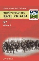 Official History of the Great War Military Operations in France & Belgium 1917 Volume 3