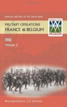 Official History of the Great War Military Operations in France & Belgium 1918 Volume 2