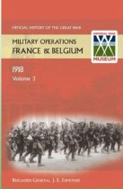 Official History of the Great War Military Operations in France & Belgium 1918 Volume 3