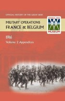 Official History of the Great War Military Operations in France & Belgium Volume 2 Appendices