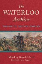 Waterloo Archive Volume III : British Sources