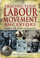 Tracing Your Labour Movement Ancestors