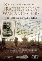 Finding Uncle Bill : Tracing Great War Ancestors DVD