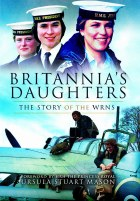 Britannia's Daughters : The Story Of The WRNS