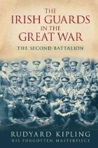 The Irish Guards In The Great War : The Second Battalion