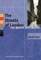 The Streets of London Booth Notebooks SouthEast