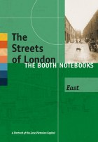 The Streets of London The Booth Notebooks East