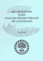 My Ancestors Were English Presbytarians or Unitarians