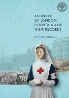 An Index of London Hospitals and Their Records