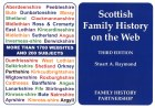 Scottish Family History On The Web Third Edition
