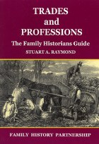 Trades And Professions The Family Historian's Guide