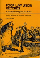 Poor Law Union Records 4 : Gazetteer of England and Wales