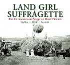 Land Girl Suffragette