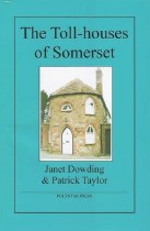 The Toll-Houses of Somerset
