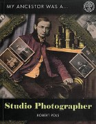 My Ancestor Was A Studio Photographer