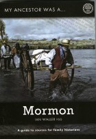 My Ancestor Was A Mormon