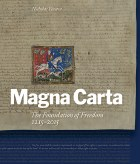 Magna Carta The Foundation Of Freedom