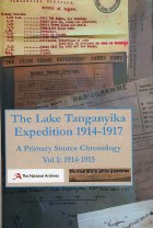 Lake Tanganyika Expedition 1914-1917 Volume 1