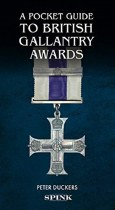 A Pocket Guide to British Gallentry Awards