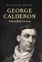 George Calderon Edwardian Genius