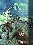 Normandy June 44 Gold Beach Graphic Novel