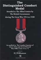 The Distinguished Conduct Medal Awarded to the Allied Armies by the British Government during the Great War