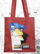 Keep It Dark Tote Bag