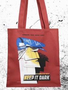 Keep It Dark Tote Bag