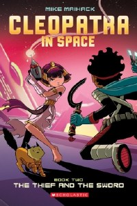 Cleopatra in Space #2: The Thief & the Sword