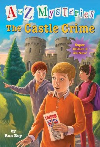 A to Z Mysteries: The Castle Crime