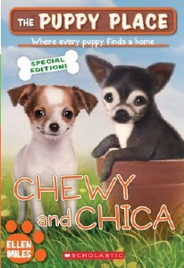 The Puppy Place Special Edition: Chewy & Chica